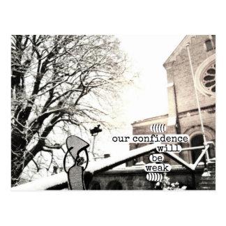 nuestra confianza será débil postal