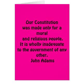 """""""Nuestra constitución fue hecha solamente para un Tarjeta De Felicitación"""