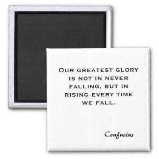 Nuestra gloria más grande no consiste en nunca cae imán cuadrado