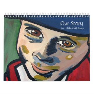 Nuestra historia, caras de los hogares de la calendario