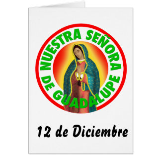 Nuestra Señora de Guadalupe Greeting Card
