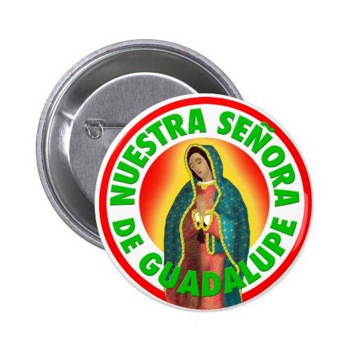 Nuestra Señora de Guadalupe Pin Redondo De 2 Pulgadas