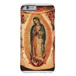 Nuestra señora de la cubierta de Guadalupe Funda Para iPhone 6 Barely There