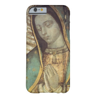 NUESTRA SEÑORA OF GUADALUPE FUNDA DE iPhone 6 BARELY THERE