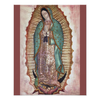 NUESTRA SEÑORA OF GUADALUPE, PÓSTER