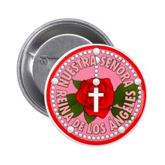 Nuestra Señora Reina de Los Ángeles Pinback Button