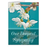 Nuestra tarjeta de condolencia más profunda