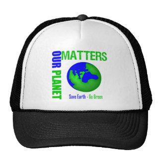 Nuestras materias del planeta ahorran la tierra va gorro de camionero