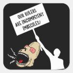 Nuestras reglas son imbeciles incompetentes pegatina cuadradas personalizadas