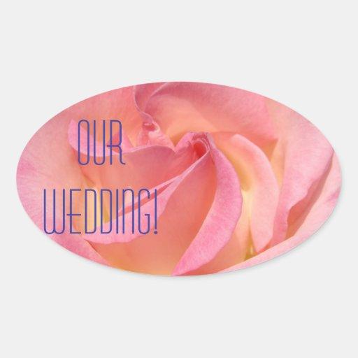 ¡Nuestro boda! color de rosa rosado de las Calcomanía Ovaladas Personalizadas