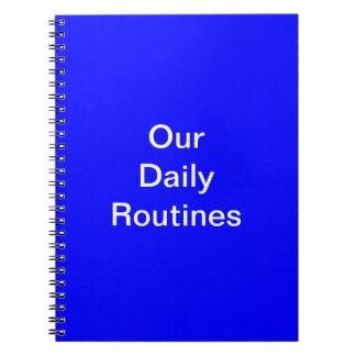 Nuestro cuaderno diario de las rutinas