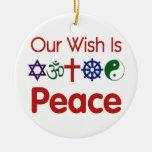 Nuestro deseo es ornamento de la PAZ Ornamento Para Arbol De Navidad