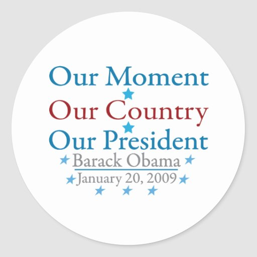 Nuestro día de inauguración de Obama del momento Etiquetas Redondas