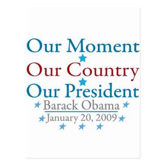 Nuestro día de inauguración de Obama del momento Tarjetas Postales