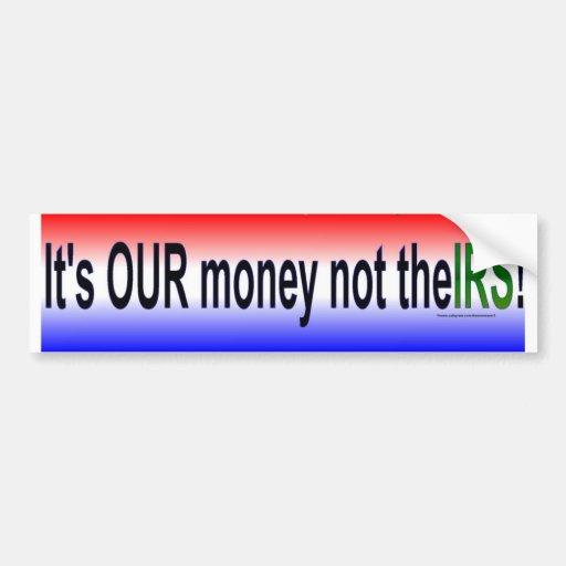 nuestro dinero pegatina para auto