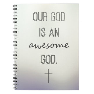 """""""Nuestro dios es cuaderno de dios impresionante"""""""
