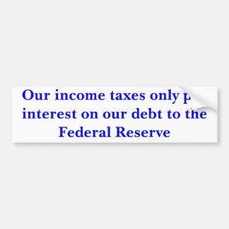 Nuestro interés de la paga de los impuestos sobre  etiqueta de parachoque