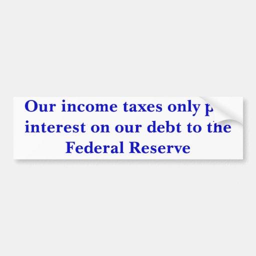 Nuestro interés de la paga de los impuestos sobre  pegatina para auto