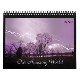 Nuestro mundo asombroso calendario de pared