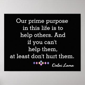 Nuestro propósito primero - Dalai Lama - cite la Póster