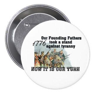 Nuestros fundadores contra tiranía pin redondo de 3 pulgadas