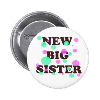 Nueva hermana grande pin redondo de 2 pulgadas