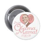 Nueva mamá 2009 engranaje de Obama Pins