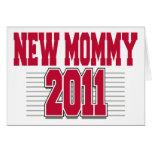 Nueva mamá divertida 2011 felicitacion
