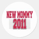 Nueva mamá divertida 2011 pegatina redonda