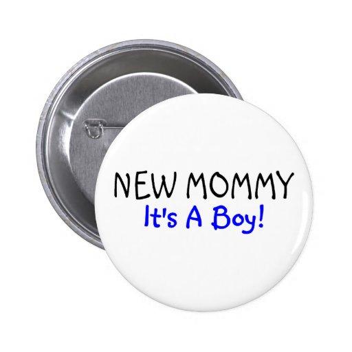 Nueva mamá su un azul del muchacho pin