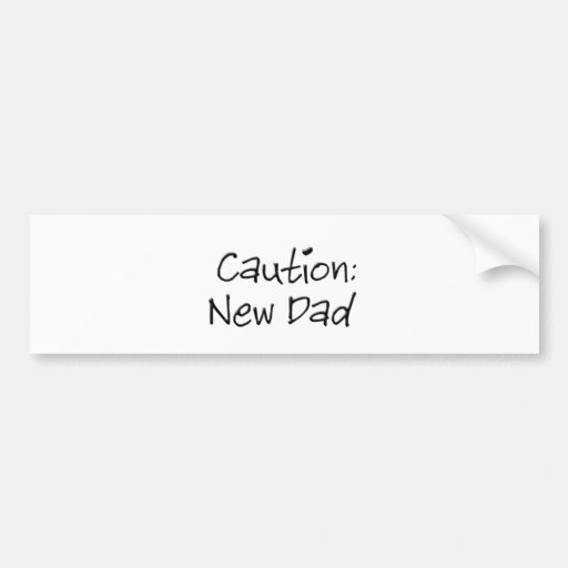 Nueva pegatina para el parachoques del papá de la  etiqueta de parachoque