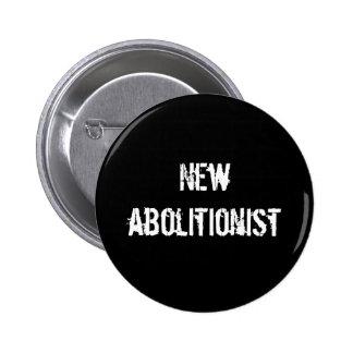 Nuevo abolicionista pin redondo de 2 pulgadas