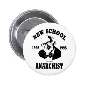 Nuevo anarquista  --  Murray Rothbard Pin Redondo 5 Cm