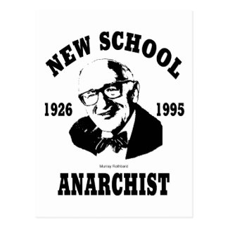 Nuevo anarquista -- Murray Rothbard Tarjeta Postal