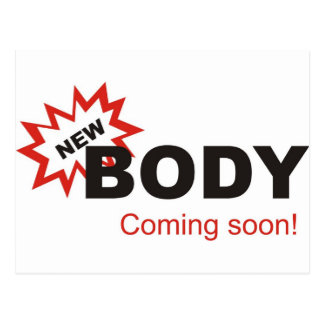 Nuevo cuerpo que viene pronto postal