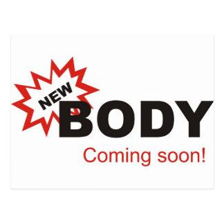 Nuevo cuerpo que viene pronto postales