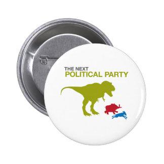 Nuevo fiesta político pin redondo de 2 pulgadas