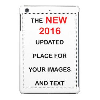 Nuevo lugar 2016 para su imagen y texto funda para iPad mini retina