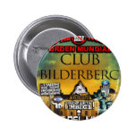 NUEVO ORDEN MUNDIAL ILLUMINATI BILDERGERG PIN REDONDO 5 CM