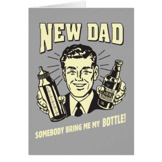 Nuevo papá: Alguien me trae mi botella Tarjetón