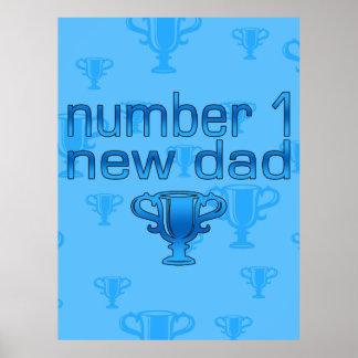 Nuevo papá del número 1 posters