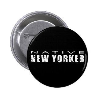 Nuevo Yorker_Button nativo Pin Redondo De 2 Pulgadas