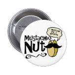 Nuez del Mustachio Pins