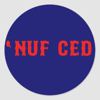 Nuf Ced Stickers