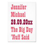 Nuff Said Funny Save the Date Announcement Card