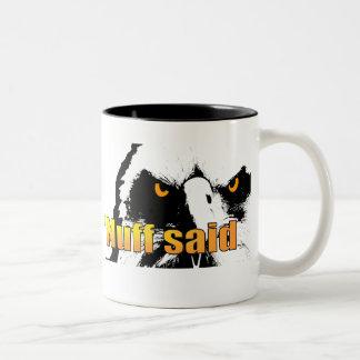 'Nuff said Two-Tone Coffee Mug