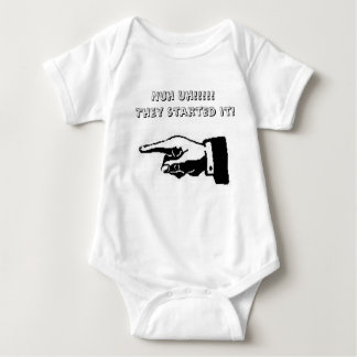 Nuh Uh!!!!! They started it! Baby Bodysuit