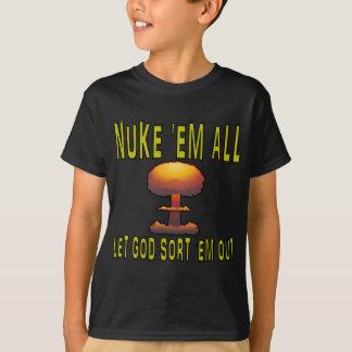 Nuke 'Em All (Style 1) T-Shirt