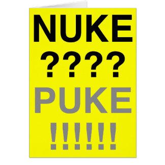Nuke? Puke? Card