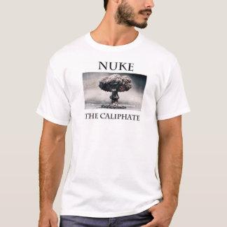 NUKE THE CALIPHATE T-SHIRT